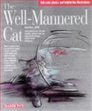 The Well-Mannered Cat, Dan Rice D.V.M., 0764102222