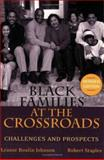 Black Families at the Crossroads : Challenges and Prospects, Johnson, Leanor Boulin and Staples, Robert, 0787972223