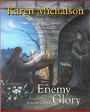 Enemy Glory, Michalson, Karen, 0985352221