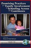 Promising Practices for Family Community Involvement Across the Continents, Diana B. Hiatt-Michael, 159311222X