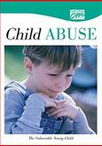 Child Abuse and Neglect: the Vulnerable Young Child (DVD), Concept Media, 1602322228