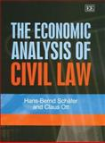 The Economic Analysis of Civil Law, Schafer, H. B. and Ott, C., 1845422228