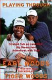 Playing Through, Earl Woods, 006270222X
