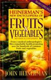 Encyclopedia of Fruits and Vegetables, Heinerman, John, 0132092220