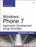 Windows Phone 7 Application Development, Schuman, Corey, 0672332221