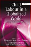 Child Labour in a Globalized World : A Legal Analysis of ILO Action, Nogler, Luca, 0754672220