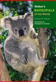 Walker's Marsupials of the World, Ronald M. Nowak, 0801882222