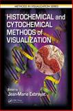 Histochemical and Cytochemical Methods of Visualization, , 1439822220