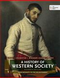 A History of Western Society, Volume 1 : From Antiquity to the Enlightenment, McKay, John P. and Crowston, Clare Haru, 1457642220