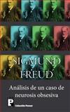 Análisis de un Caso de Neurosis Obsesiva, Sigmund Freud, 1482532220