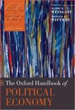 The Oxford Handbook of Political Economy, Barry R. Weingast, Donald A. Wittman, 0199272220