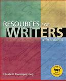 Resources for Writers with Readings, Long, Elizabeth Cloninger, 0321172221
