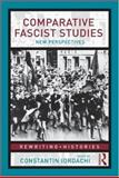 Comparative Fascist Studies : New Perspectives, , 0415462223