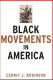 Black Movements in America 1st Edition