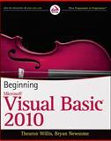 Beginning Visual Basic 2010, Thearon Willis and Bryan Newsome, 0470502223