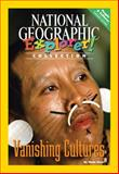 Vanishing Cultures, National Geographic Learning and Lesaux, Nonie K., 0792282221