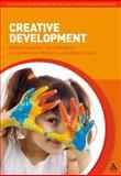 Creative Development, Compton, Ashley and Taylor, Kathleen, 144117222X