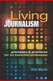 Living Journalism, Rich Martin, 1934432229