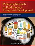 Packaging Research in Food Product Design and Development, Lawlor, John Benedict and Gupton, Aurea, 0813812224