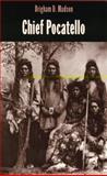 Chief Pocatello, Brigham D. Madsen, 089301222X