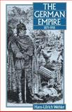 The German Empire, 1871-1918, Wehler, Hans-Ulrich, 0907582222