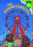The Moving Carnival, Jessica Gunderson, 1404842225
