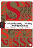 Critical Reading and Writing for Postgraduates, Wallace, Mike and Wray, Alison, 1412902223