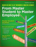 From Master Student to Master Employee 4th Edition