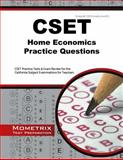 CSET Home Economics Practice Questions : CSET Practice Tests and Exam Review for the California Subject Examinations for Teachers, CSET Exam Secrets Test Prep Team, 1630942227