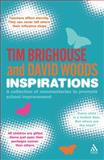Inspirations : A Collection of Commentaries and Quotations to Promote School Improvement, Brighouse, Tim and Woods, David, 1855392224