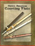 Native American Courting Flute, Jeff Ball and Tim Tingle, 1929572220