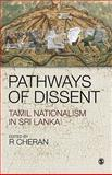 Pathways of Dissent : Tamil Nationalism in Sri Lanka, , 8132102223