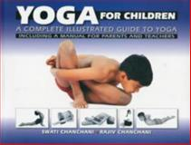 Yoga for Children, Chandhani, 8186112227