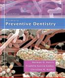 Primary Preventive Dentistry, Harris, Norman and Garcia-Godoy, Franklin, 0132412233