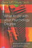 What to Do with Your Psychology Degree, Das, Susmita and McDonald, Matthew, 0335222234