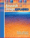 Research Design Explained, Mitchell, Mark L. and Jolley, Janina M., 0495092231