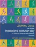 Learning Guide for Tortora, Introduction to the Human Body : The Essentials of Anatomy and Physiology, Prezbindowski, Kathleen S., 0673982238