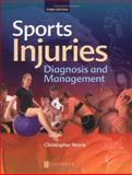 Sports Injuries : Diagnosis and Management, Norris, Christopher M., 0750652233