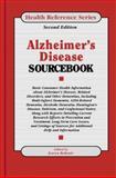 Alzheimer's Disease Sourcebook : Basic Information about Alzheimer's Disease, Related Disorders and Other Dementias, Karen Bellenir, 0780802233