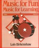 Music for Fun, Music for Learning 3rd Edition