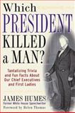 Which President Killed a Man? 9780071402231