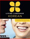 Living Language Korean, Complete Edition, Jaemin Roh and Living Language Staff, 0307972232