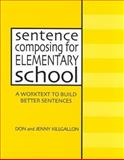 Sentence Composing for Elementary School 9780325002231