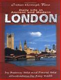 Daily Life in Ancient and Modern London, David Toht and Betony Toht, 0822532239