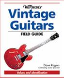 Warman's Vintage Guitars Field Guide, Dave Rogers, 0896892239