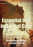 Essential Oils in Animal Care, Sarah Reagan and Kim Bloomer, 0988722232