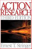Action Research, Ernest (Ernie) T. Stringer, 1412952239