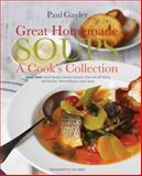 Great Homemade Soups, Paul Gayler, 1909342238