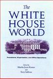 The White House World 1st Edition
