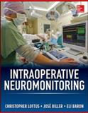 Intraoperative Neuromonitoring, Loftus, Christopher and Biller, Jose, 0071792236